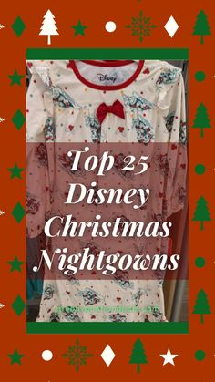 Our list of the best Disney Christmas nightgowns! Available in women, girl, toddler