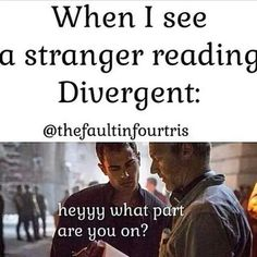 My classmate was reading Divergent and I kept looking over to her to see what part she was on omg. Divergent Jokes, Divergent Hunger Games, Divergent Fandom, Divergent Trilogy, Divergent Insurgent Allegiant, Tris Und Four, Veronica Roth, Book Memes, Book Quotes