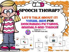 Speech Therapy. Let's Talk About It VISUAL AIDS; bubble maps with visual prompts to describe a picture/animal/thing. Great for children with autism, visual learners, special ed classroom. #speech #speechtherapy