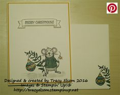 Cute Christmas card using the Merry Mice Stamp Set from the Stampin' Up! 2016 Holiday Catalogue.  http://tracyelsom.stampinup.net