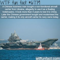 The only Aircraft carrier owned by China - WTF fun fact