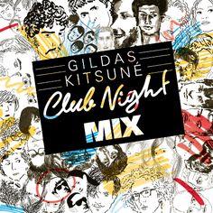 DIGITAL / Gildas Kitsuné Club Night Mix