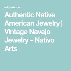 Authentic Native American Jewelry | Vintage Navajo Jewelry – Nativo Arts  #JewelryVintage