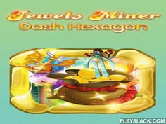 Jewels Miner: Dash Hexagon  Android Game - playslack.com , Get priceless jewels in polygons on the screen. equal same jewels. Become a boffo wealth hunter in this thrilling game for Android. Move jewels by swapping them. equal as many same jewels as accomplishable. Get a collection of bonuses and use them to get more jewels. Remove them from the screen as quickly as accomplishable to set records.