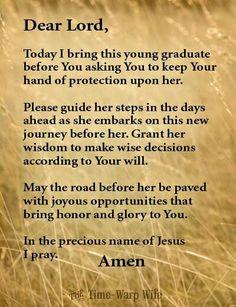Grad prayer for daughter Graduation Open Houses, 8th Grade Graduation, College Graduation Parties, Graduation 2016, Graduation Celebration, Graduation Cards, Grad Parties, Graduation Letters, Graduation Speech