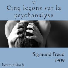"""""""5 leçons sur la psychanalyse Freud"""" est à présent disponible sur le site de lecture-audio.fr - Freud dévoile en cinq courtes leçons les origines de la psychanalyse : de la nouvelle définition de l'inconscient, à la méthode psychanalytique en passant par l'importance de la sexualité et du rôle des rêves et de leur interprétation..."""