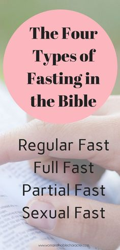 Comparing the four types of fasting in the Bible including scripture references and applying the practice in today's world #fasting #fast #biblicalfast #faith #Scripture #Danielfast #Christian #Christianity #Christianwoman #Christianwomen