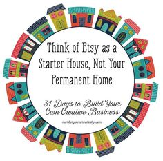 How to Sell on Etsy: It's a starter house, not your business' permanent home   Marketing Creativity