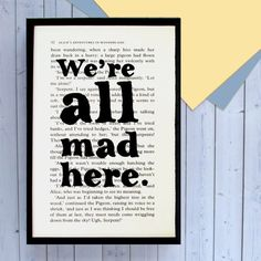 We're All Mad Here  Alice in Wonderland Quote  Book Page