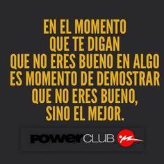 Tu puedes ser el Mejor #CualEsTuExcusa @powerclubpanama #YoEntrenoEnPowerClub