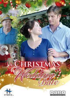 A Christmas Wedding Date, ION, 2012, Marla Sokoloff, Chris Carmack.  Meh.