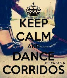 Corridos ❤️ Wanna go dancing SOOO bad! -yes girl, i'm with you ^