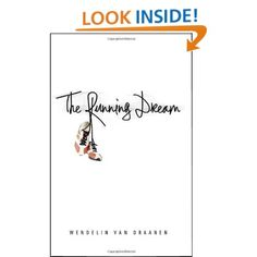 The Running Dream by Wendelin Van Draanen is a wonderful, inspirational book for teens (and their parents).