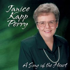 Up Close and Personal- the Voice of Janice Kapp Perry