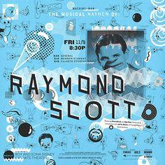 Raymond Scott Poster // sarah shoemake // graphic design @ calarts