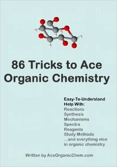 Learn the top 86 organic chemistry test tricks that your professors will not tell you. From how to ace synthesis problems, to little-known helpful reactions, to interpreting spectra, this book is designed to help organic chemistry students of all levels. Organic Chemistry Pdf, Chemistry Help, Study Chemistry, Chemistry Notes, Chemistry Lessons, Teaching Chemistry, Science Chemistry, Science Geek, Physical Science