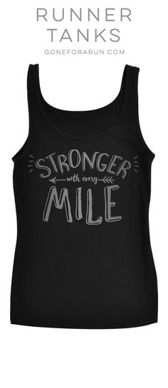 Stronger With Every Mile Running Tank Top #runningshirt