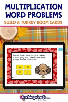 3rd Grade Multiplication Word Problems BUILD A TURKEY BOOM CardsAre you looking for an independent digital activity to review facts about multiplication? Try Boom Cards! This Boom deck includes 24 different questions related to 3rd grade multiplication, including word problems.
