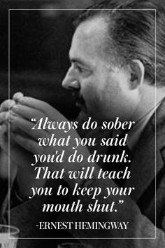 A Way with Words: 10 of Ernest Hemingway's Greatest Quotes - best quotes Author Quotes, Wisdom Quotes, Words Quotes, Wise Words, Quotes To Live By, Life Quotes, Literature Quotes, Happiness Quotes, Friend Quotes