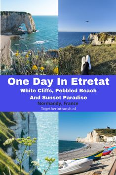 One Day In Etretat France: White Cliffs, Pebbled Beach And Sunset Paradise - Together In Transit Paris Travel Guide, Travel Tips For Europe, Travel Destinations, Sunset Photography, Travel Photography, Etretat France, European Road Trip, Beach Activities, Belle Villa