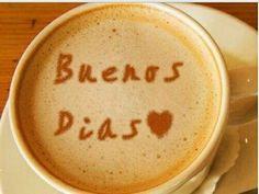 Buenos días con cafe