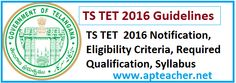 GO 36 TS Teacher Eligibility Test 2016 Notification, GuidelinesTS GO 36  Guidelines Notification to Conduct  Teacher Eligibility Test(TSTET 2016),tstet.cgg.gov.in,  TSTET 2016 Notification ,  Telangana State Teacher Eligibility Test 2016, DSC, The TET examination will be conducted on 24th January 2016 (Sunday)