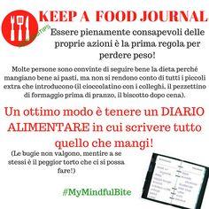 """Il primo passo per perdere peso è quello di essere pienamente consapevoli delle proprie azioni! Leggi i miei consigli """"mindful"""" nel mio blog ---> http://michelacicuttin.com/index.php/consigli/ #FoodJournal #MindfulTips #MyMindfulBite"""