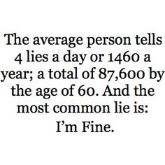 No, really. I'm fine.