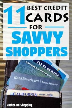 The 11 Best Credit Cards for Savvy Shoppers in 2016 via @kjames7475