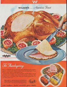 "Description: 1948 WILSON'S HAM vintage print advertisement ""America's Finest"" -- For Thanksgiving . Here's a combination that will make those hearty Thanksgiving Day appetites applaud . The Wilson label protects your table. Retro Advertising, Retro Ads, Vintage Advertisements, Vintage Ads, Vintage Food, Retro Food, Advertising Campaign, Vintage Images, Vintage Thanksgiving"