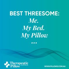 Australian made therapeutic pillows and memory foam products. Body & leg supports that aid circulation. Sleeping Quotes, Therapeutic Pillows, Benefits Of Sleep, Pillow Mattress, Pregnancy Pillow, Foam Pillows, Best Pillow, Back Pain, Memory Foam