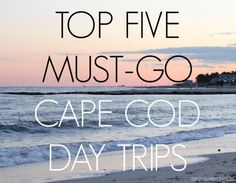 Top Cape Cod Day Trips