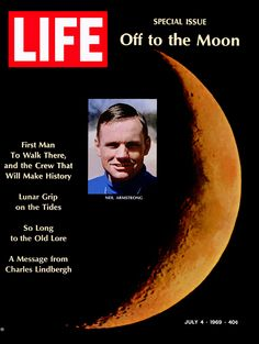 """Apollo Neil Armstrong, """" First Man to walk there, and the crew that will make history """" LIFE Magazine, July 1969 Neil Armstrong, Apollo 11, Life Magazine, Nasa, Apollo Space Program, Charles Lindbergh, Apollo Missions, Moon Missions, Magazine Covers"""