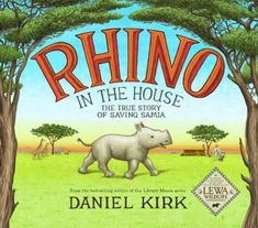 Bestselling-author-Daniel-Kirks-first-nonfiction-book-tells-the-true-story-of-Anna-Merz-and-her-rhinoceros-Samia Wild Animal Rescue, Love Book, This Book, Abrams Books, Wildlife Protection, Kenya Travel, Anna, Animal Books, East Africa