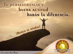#FraseAnaMaría: ¡Nunca te rindas! Siempre mantén la buena actitud y se perseverante en la vida.