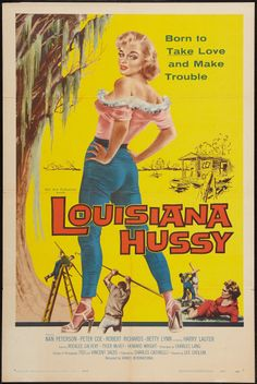 The Louisiana Hussy posters for sale online. Buy The Louisiana Hussy movie posters from Movie Poster Shop. We're your movie poster source for new releases and vintage movie posters. Louisiana Art, Louisiana Homes, New Orleans Louisiana, Louisiana History, Rosalee Calvert, Robert Ri'chard, Vintage Movies, Funny Vintage, Vintage Stuff
