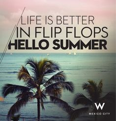 Summer - Verano on Pinterest  Hello Summer, Summer Quotes and Verano
