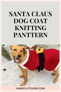 Santa Claus Dog Sweater Pattern Free. Make your dog a festive outfit for the Christmas period with this free dog sweater pattern. #Christmas #dogsweater #dogcoat #knitting #knittingpattern Free Knitting Patterns For Women, Beginner Knitting Patterns, Christmas Knitting Patterns, Simple Knitting, Large Dog Sweaters, Waterproof Dog Coats, Dog Sweater Pattern, Coat Patterns, Christmas Clothes