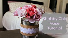 Quick and easy Tutorial on how to make this Shabby Chic Vase