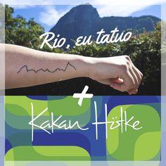 Rio, eu tatuo.