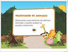 """""""Observación de animales"""" es una aplicación de educarchile.cl en la que se exponen las características de algunos animales y se invita a componer, con esas características, otros animales imaginarios."""