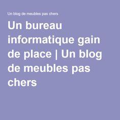 1000 ideas about meuble pas cher on pinterest head bed for Bureau gain de place pas cher