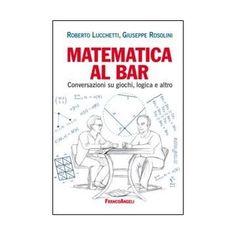 Matematica al bar (memo per un regalo)