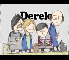Ricky Gervais Derek. It's not animated- just this pic is a cartoon ;).It is so incredibly sweet and touching- you can only watch it on Netflix though- about ready to cancel cable anyways such a ripoff.