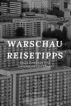 Warschau gehört zu den am meisten unterschätzten Städten in Europa. Wir zeigen dir, warum sich ein Städtetrip nach Warschau definitiv lohnt!