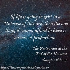 """Quote from the book """"The Restaurant at the End of the Universe"""", by Douglas Adams. It is the installment of the Hitchhiker's Guide to the Galaxy series. The Hitchhiker, Hitchhikers Guide, Love And Misadventure, Roland Barthes, Lang Leav, Crushing On Someone, Douglas Adams, Guide To The Galaxy, Good Night Moon"""