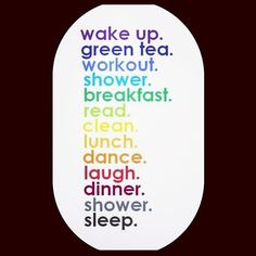 basic daily routine - very simple… love it