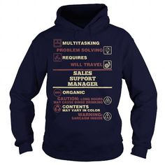 Cool SALES SUPPORT MANAGER T-Shirts #tee #tshirt #Job #ZodiacTshirt #Profession #Career #sales manager
