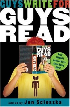 Guys Write for Guys Read: Jon Scieszka: 9780670060276: Amazon.com: Books