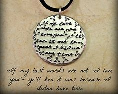 """Outlander Hand Stamped Silver Aluminum Necklace """"If My Last Words Are Not I Love You"""" Fiery Cross Quote, Celtic Trinity Knot"""
